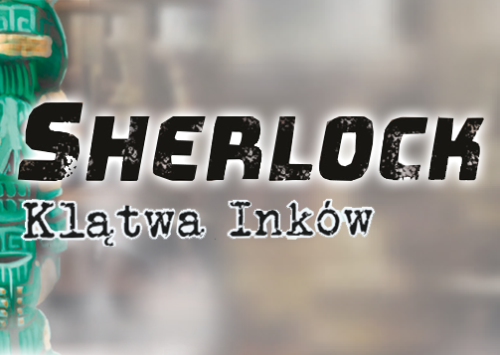 Sherlock – Klątwa Inków