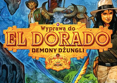 Wyprawa do El Dorado – Demony dżungli